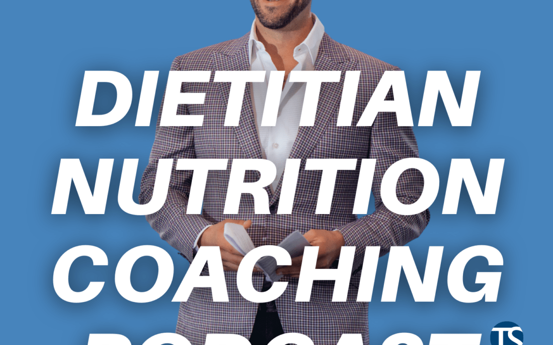 Crushing It As A Full Time Registered Dietitian Business Owner ft. Kelsey Hojara